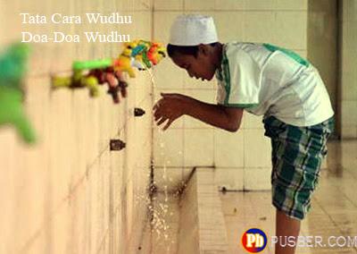 Tata cara Wudhu Doa Sebelum Sesudah Wudhu serta Niat Wudhu