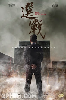 Quyết Chiến - The Election (2014) Poster