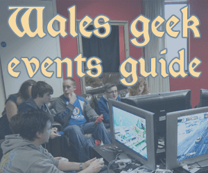 Wales geek events guide