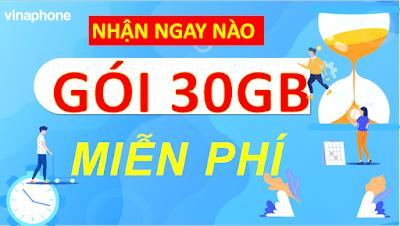 Nhận MIỄN PHÍ 30GB với các Gói cước Vinaphone
