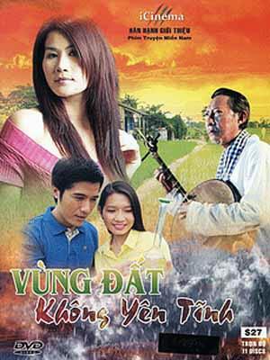 Vùng Đất Không Yên Tĩnh - Vung Dat Khong Yen Tinh
