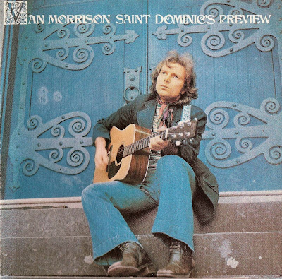 Van Morrison ~ 1972 ~ Saint Dominic's Preview