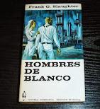 Hombres de Blanco por frank g.