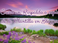 Crear un Respaldo de la Plantilla en Blogger