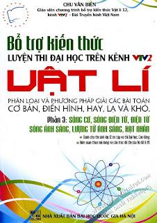 Bổ trợ kiến thức luyện thi Đại học trên VTV2 môn Vật lý - Chu Văn Biên (Phần 3)