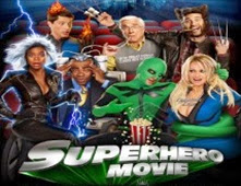 فيلم Superhero Movie