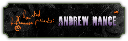 Haunted Halloween with Andrew Nance and a giveaway!