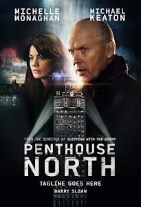 Phía Bắc Khu Penthouse - Penthouse North poster