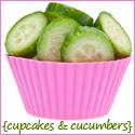 cupcakes & cucumbers