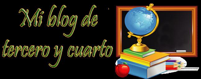 Mi blog de tercero y cuarto