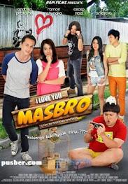Download Film I Love You Mas Bro, Film I Love You Mas Bro, I Love You Mas Bro
