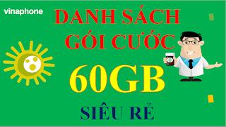 Các Gói cước 60GB VinaPhone Ưu đãi nhất hiện nay