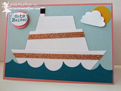 stampin up, grand vacation, up up and away, cruise liner, kruzfahrtschiff, törtchen stanze, cupcake punch, farewell, gute reise