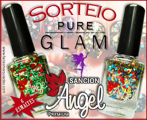 Sorteio Pure Glam by Sancion Angel