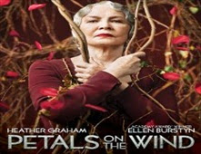 مشاهدة فيلم Petals on the Wind مترجم اون لاين