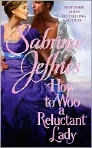 How To Woo A Reluctant Lady Hellions Of Halstead Hall 3 By Sabrina Jeffries