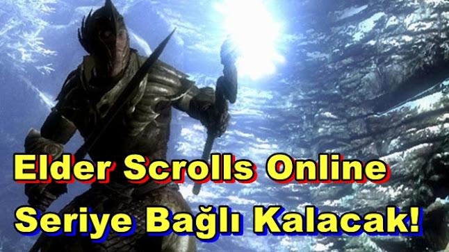 Elder Scrolls Online Seriye Bağlı Kalacak!