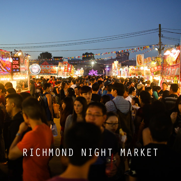 Richmond Night Market // Things to do in Vancouver BC.