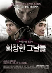 Glorious Days (Movie, 2013) 화창한 그날들