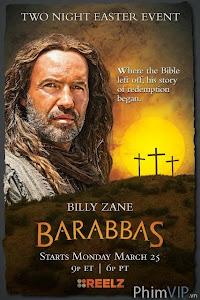 Tướng Cướp Phần 2 - Barabbas Part Ii poster