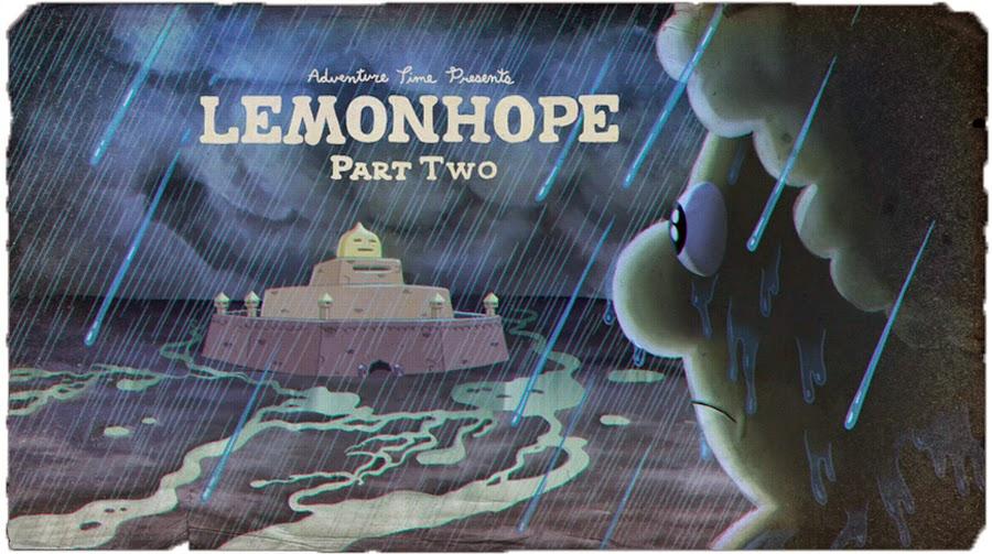 A História de Lemonhope – PT.2