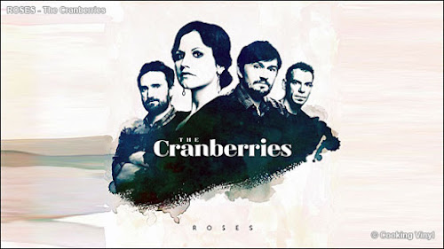 Roses - The Cranberries