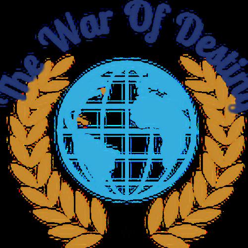 THE WAR OF D THE WAR  THE WAR OF DESTINY