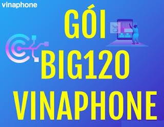 Nhận 12GB Data  khi đăng ký Gói BIG120 VinaPhone