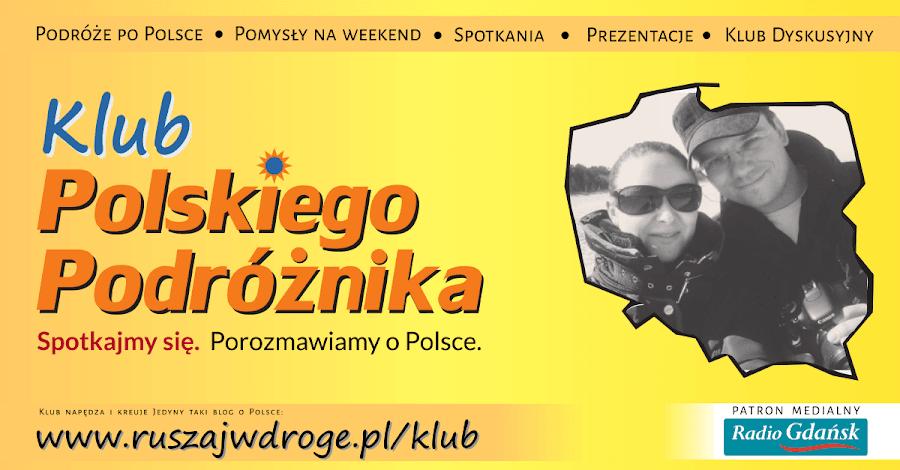 Klub Polskiego Podróżnika Kasi i Macieja Marczewskich