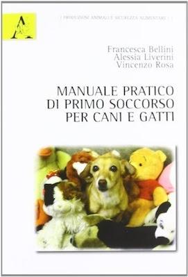 Manuale pratico di primo soccorso per cani e gatti (2012) ITA