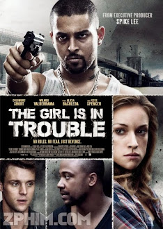Cô Gái Lâm Nguy - The Girl Is in Trouble (2015) Poster