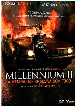 Baixar Filme Millennium II – A Menina que Brincava com Fogo – AVI Dual Áudio + RMVB Dublado