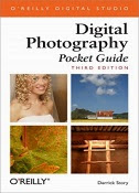 Digital Photography Pocket Guide, 3rd Edition