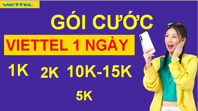 Đăng ký 4G VIETTEL, Gói Viettel 1 Ngày 1k 2k 3k 5k 10k