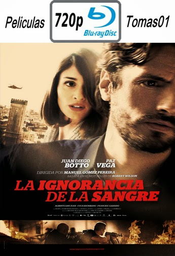 La ignorancia de la Sangre (2014) BDRip m720p