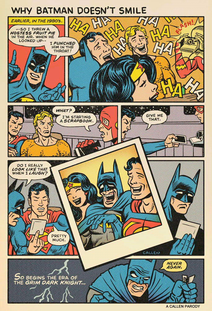 Why Batman never smiles