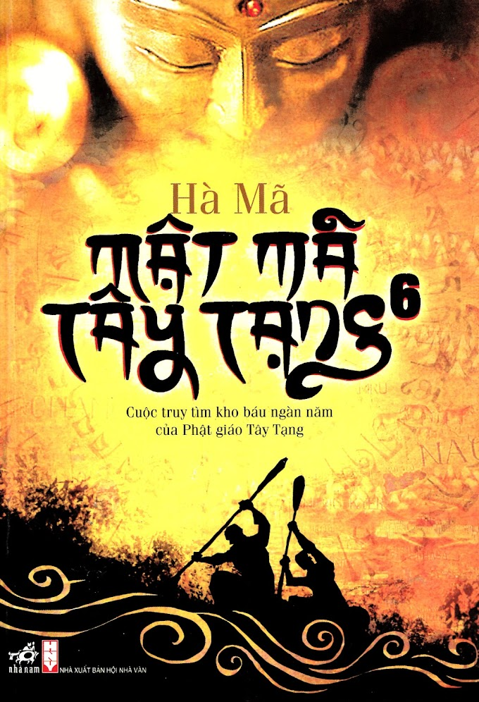 Truyện audio phiêu lưu, hành động sưu tầm: Mật mã Tây Tạng - Hà Mã (Tập  06)
