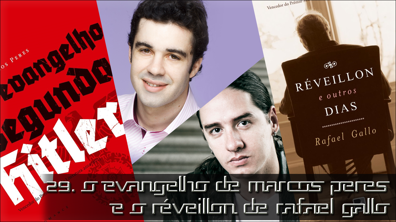 E29 - O Evangelho de Marcos Peres e o Réveillon de Rafael Gallo 29capa