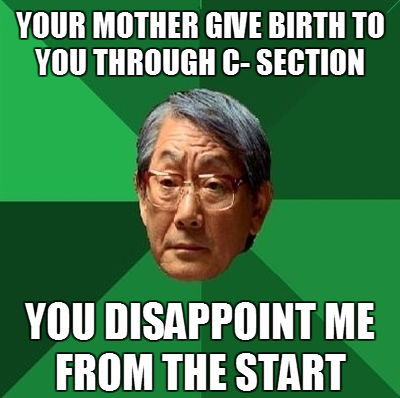 Not big on the Asian Father meme, but this one amused me