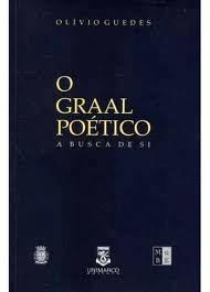 O Graal Poético - A busca de si