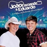 João Fernando e Eduardo  - A Explosão do Sertanejo Universitário