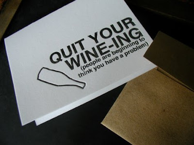quit your wine-ing greeting card