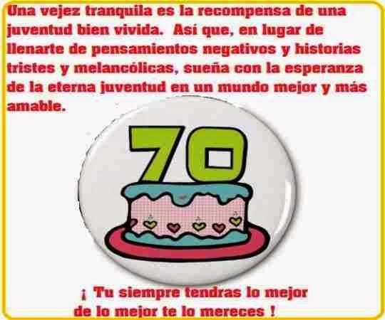 Dedicatorias para 70 cumpleaños