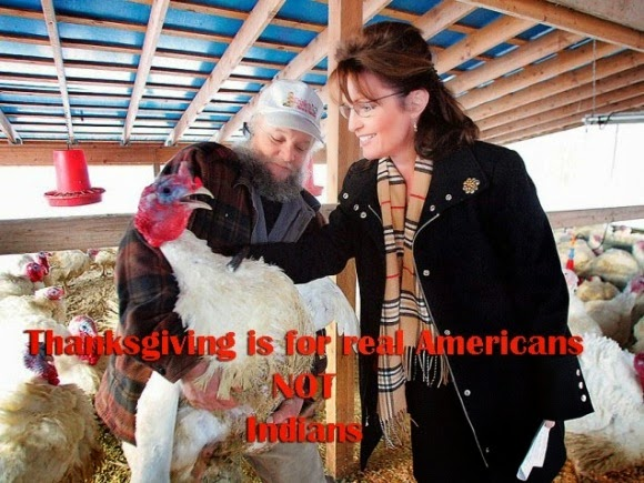 """Sarah Palin: """"Thanksgiving is for Real Americans Not Indians"""""""