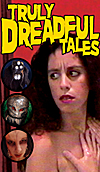 Truly Dreadful Tales