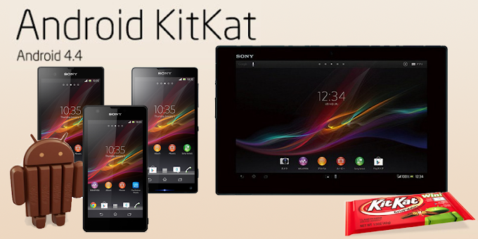 Sony Xperia Z, Xperia ZL, Xperia ZR and Xperia Tablet Z receive Android 4.4 KitKat software update