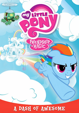 Great Kids DVDs: My Little Pony Friendship Magic: A Dash of Awesome