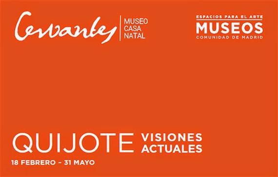 Exposición 'Don Quijote, visiones actuales' en el Museo Casa Natal de Cervantes