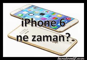 iphone-6-ne-zaman-cikiyor