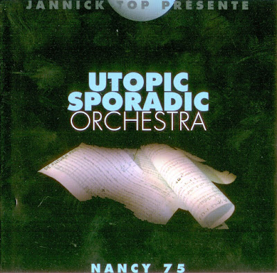Utopic Sporadic Orchestra ~ 1975 ~ Nancy 75